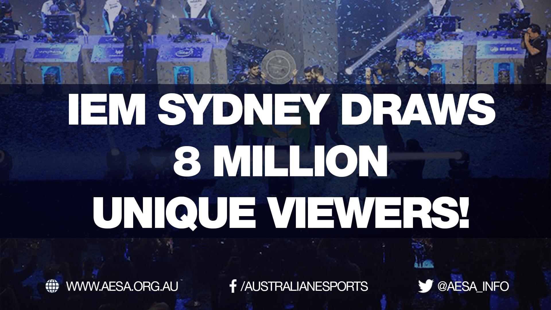 IEM Sydney draws 8 million unique viewers!